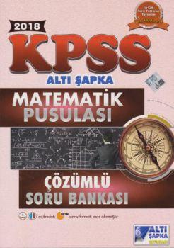 Altı Şapka Yayınları 2018 KPSS Matematik Pusulası Çözümlü Soru Bankası