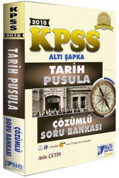 Altı Şapka Yayınları 2018 KPSS Tarih Pusula Çözümlü Soru Bankası