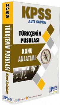 Altı Şapka Yayınları KPSS Türkçe nin Pusulası Konu Anlatımı
