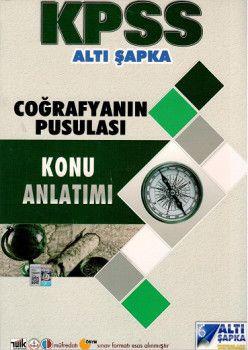 Altı Şapka Yayınları KPSS Coğrafya nın Pusulası Konu Anlatımı