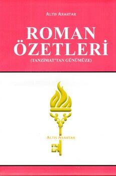 Altın Anahtar Tanzimattan Günümüze Roman Özetleri