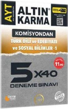 Altın Karma AYT Türk Dili ve Edebiyatı ve Sosyal Bilimler 1 Komisyondan 5x40 Deneme Sınavı