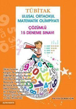 Altın Nokta Yayınları Tübitak Ulusal Ortaokul Matematik Olimpiyatı Deneme Sınavları