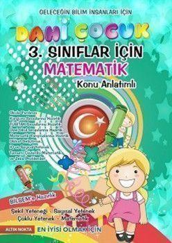 Altın Nokta Yayınları 3. Sınıf Dahi Çocuk Matematik Konu Anlatımlı