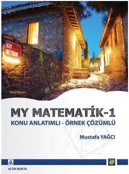 Altın Nokta Yayınları My Matematik 1 Konu Anlatımlı Örnek Çözümlü