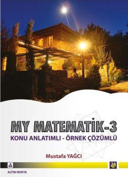Altın Nokta Yayınları My Matematik 3 Konu Anlatımlı Örnek Çözümlü