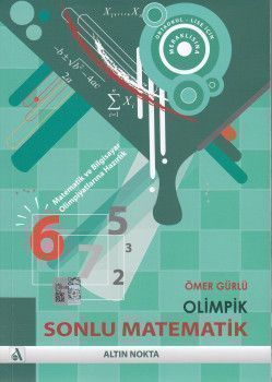 Altın Nokta Yayınları Matematik ve Bilgisayar Olimpiyatlarına Hazırlık Olimpik Sonlu Matematik