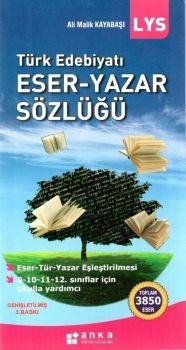 Anka Eğitim Yayınları LYS Türk Edebiyatı Eser Yazar Sözlüğü