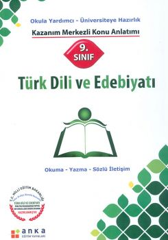 Anka Eğitim Yayınları 9. Sınıf Türk Dili ve Edebiyatı Kazanım Merkezli Konu Anlatımı