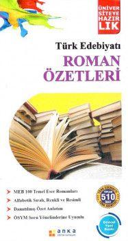 Anka Eğitim Yayınları Üniversiteye Hazırlık Türk Edebiyatı Roman Özetleri