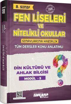 Ankara Yayıncılık 8. Sınıf Din Kültürü ve Ahlak Bilgisi Fen Liseleri ve Nitelikli Okullar Konu Anlatımlı Modül 5