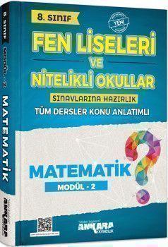 Ankara Yayıncılık 8. Sınıf Matematik Fen Liseleri ve Nitelikli Okullar Konu Anlatımlı Modül 2