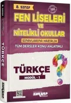 Ankara Yayıncılık 8. Sınıf Türkçe Fen Liseleri ve Nitelikli Okullar Konu Anlatımlı Modül 1
