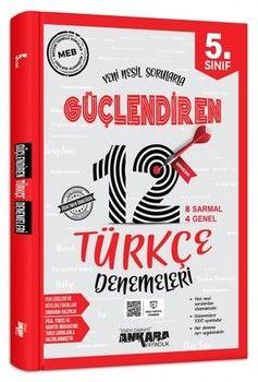 Ankara Yayıncılık 5. Sınıf Türkçe Güçlendiren 12 Deneme Sınavı