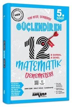 Ankara Yayıncılık 5. Sınıf Matematik Güçlendiren 12 Deneme Sınavı
