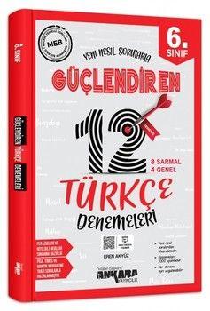 Ankara Yayıncılık 6. Sınıf Türkçe Güçlendiren 12 Deneme Sınavı