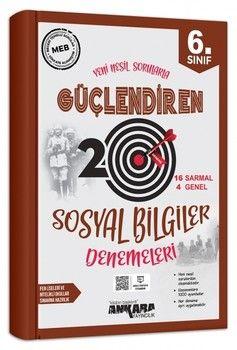 Ankara Yayıncılık 6. Sınıf Sosyal Bilgiler Güçlendiren 20 Deneme Sınavı