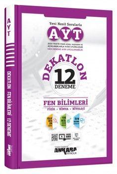 Ankara Yayıncılık AYT Fen Bilimleri Dekatlon 12 Deneme Sınavı