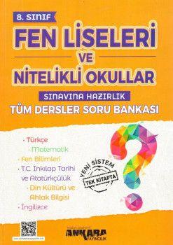 Ankara Yayıncılık 8. Sınıf Tüm Dersler Soru Bankası Fen Liseleri ve Nitelikli Okullar İçin