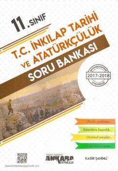 Ankara Yayıncılık 11. Sınıf T.C. İnkılap Tarihi ve Atatürkçülük Soru Bankası