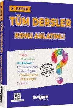 Ankara Yayıncılık 8. Sınıf Tüm Dersler Konu Anlatımlı