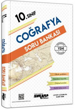 Ankara Yayıncılık 10. Sınıf Coğrafya Soru Bankası