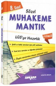 Ankara Yayıncılık 8. Sınıf LGS Sözel Muhakeme Mantık Çözümlü Soru Bankası