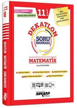 Ankara Yayıncılık 11. Sınıf Matematik Dekatlon Soru Bankası