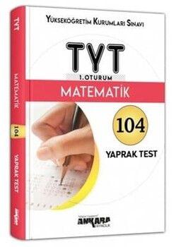 Ankara Yayıncılık TYT Matematik 104 Yaprak Test
