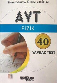 Ankara Yayıncılık AYT Fizik 40 Yaprak Test