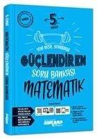 Ankara Yayıncılık 5. Sınıf Matematik Güçlendiren Soru Bankası