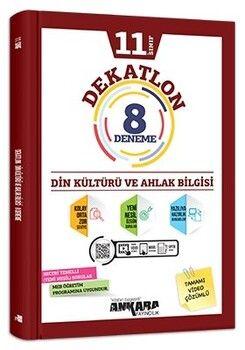 Ankara Yayıncılık 11. Sınıf Din Kültürü ve Ahlak Bilgisi Dekatlon 8 Deneme