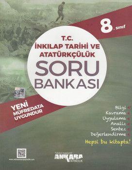 Ankara Yayıncılık 8. Sınıf T. C. İnkılap Tarihi ve Atatürkçülük Soru Bankası