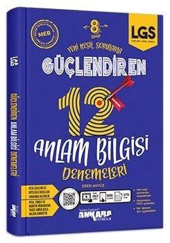 Ankara Yayıncılık 8. Sınıf Güçlendiren 12 Anlam Bilgisi Denemeleri