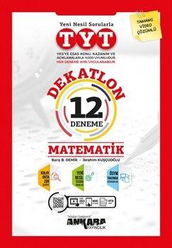 Ankara Yayıncılık TYT Matematik Dekatlon 12 Deneme