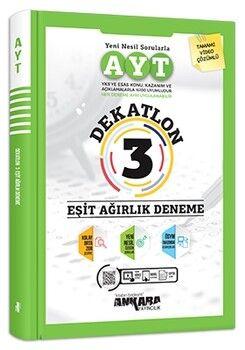 Ankara Yayıncılık AYT Eşit Ağırlık Dekatlon 3 Deneme