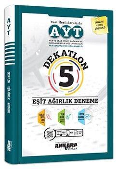 Ankara Yayıncılık AYT Eşit Ağırlık 5 Dekatlon Deneme