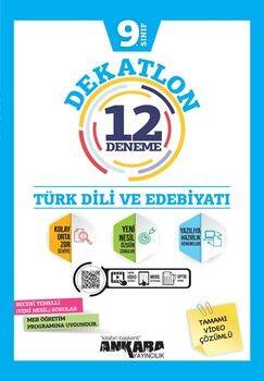 Ankara Yayıncılık 9. Sınıf Türk Dili ve Edebiyatı Dekatlon 12 Denemeleri