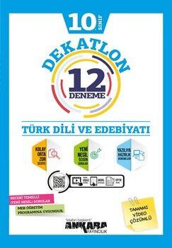 Ankara Yayıncılık 10. Sınıf Türk Dili ve Edebiyatı Dekatlon 12 Denemeleri