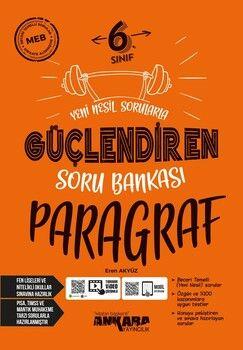 Ankara Yayıncılık 6. Sınıf Paragraf Güçlendiren Soru Bankası