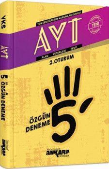 Ankara Yayıncılık AYT 5 Özgün Deneme