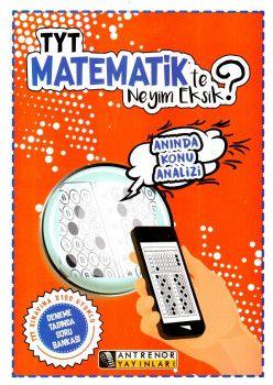 Antrenör Yayınları YKS 1. Oturum TYT Matematik te Neyim Eksik Deneme Tadında Soru Bankası