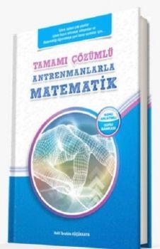 Antrenmanlarla Matematik Tamamı Çözümlü Konu Anlatımlı Soru Bankası