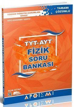 Apotemi 1. ve 2. Oturum TYT AYT Fizik Tamamı Çözümlü Soru Bankası