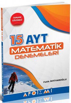 Apotemi YKS 2. Oturum AYT Matematik Tamamı Çözümlü 15 Deneme