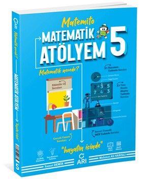 Arı Yayıncılık 5. Sınıf Matematik Atölyem Matemito