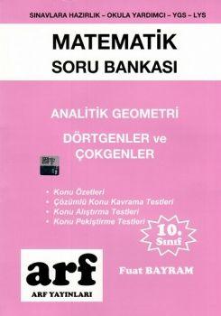 Arf Yayınları 10. Sınıf Matemtik Soru Bankası Analitik Geometri Dörtgenler ve Çokgenler