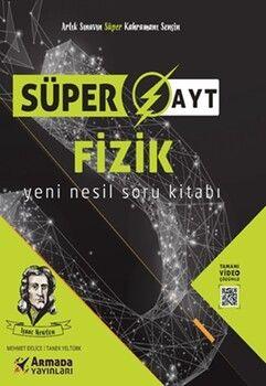 Armada Yayınları AYT Fizik Süper Yeni Nesil Soru Kitabı