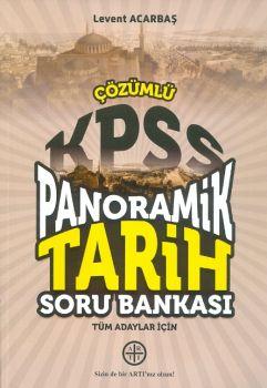 Artı Eğitim ve Kariyer Merkezi KPSS Tüm Adaylar için Panoramik Tarih Çözümlü Soru Bankası