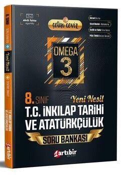 Artıbir Yayınları 8. Sınıf LGS T.C. İnkılap Tarihi ve Atatürkçülük Çetin Ceviz Omega 3 Soru Bankası